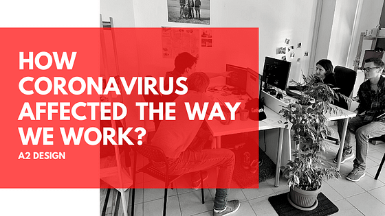 How COVID-19 Affected The Way We Work?